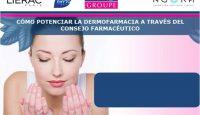 Cómo potenciar la dermofarmacia a través del consejo farmacéutico